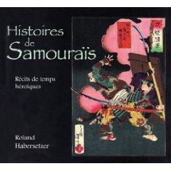 Histoire de Samouraïs - récits de temps héroiques aux éditions Budo.